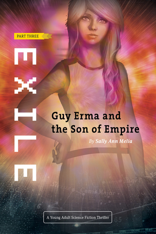 Exile (Guy Erma and the Son of Empire, #3)