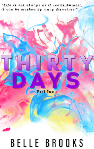 Thirty Days Part 2 (Thirty Days, #2)