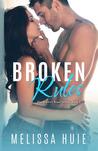 Broken Rules (The Broken Road Series, #3)