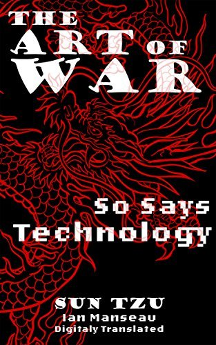 The Art of War (Mchine translated): So Says Technology