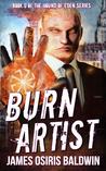 Burn Artist (Alexi Sokolsky: Hound of Eden #0)