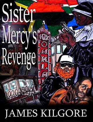 Sister Mercy's Revenge