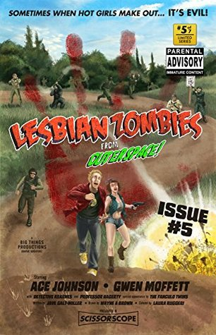 Lesbian Zombies from Outer Space: Issue #5