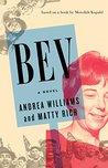 BEV: A Novel