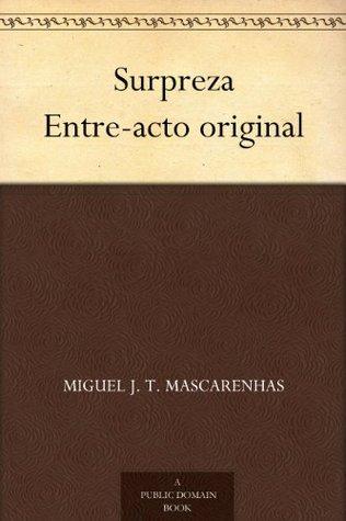 Surpreza Entre-acto original