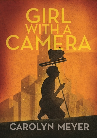 Ebook Girl with a Camera: Margaret Bourke-White, Photographer: A Novel by Carolyn Meyer read!
