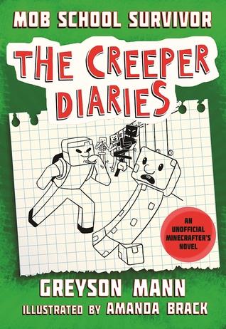 Mob School Survivor: An Unofficial Minecrafter's Novel, Book One