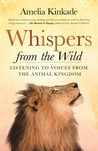 Whispers from the Wild: Listening to Voices from the Animal Kingdom