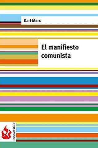 El manifiesto comunista: (low cost). Edición limitada