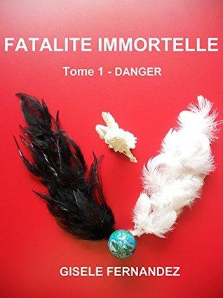 FATALITE IMMORTELLE
