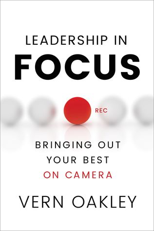 Leadership in Focus: Bringing Out Your Best on Camera