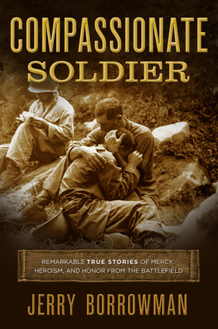 Compassionate Soldier by Jerry Borrowman