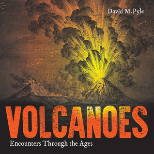 Volcanoes: Encounters through the Ages