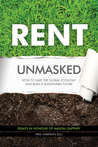 Rent Unmasked: How to Save the Global Economy and Build a Sustainable Future