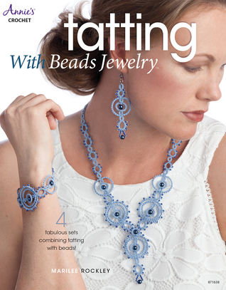 Tatting with Beads Jewelry por Marilee Rockley