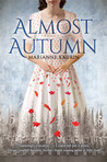 Almost Autumn by Marianne Kaurin