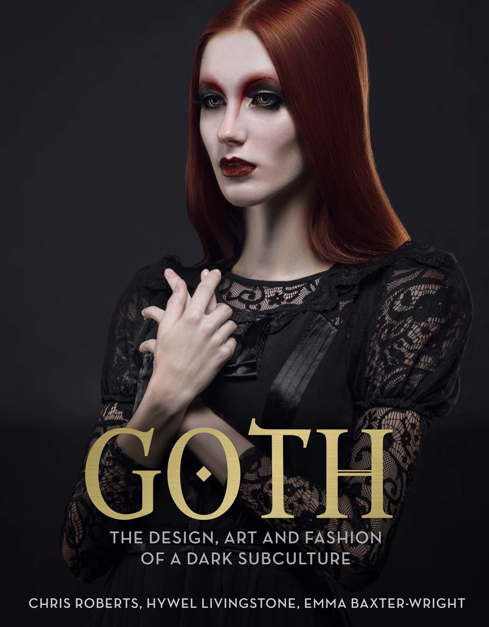 Goth: The Design, Art and Fashion of a Dark Subculture