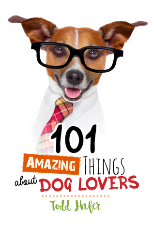 101 Amazing Things About Dog Lovers PDF iBook EPUB 978-1424553860 por Todd Hafer