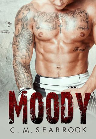 Moody (Fighting Blind, #2)