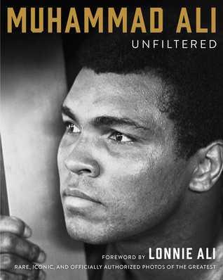 Muhammad Ali: Unfiltered