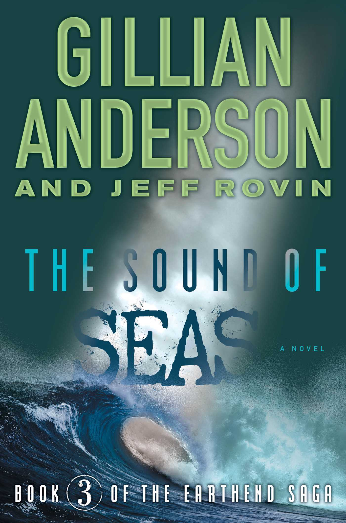The Sound of Seas (The Earthend Saga #3)