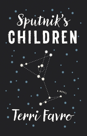 Sputniks Children: A Novel
