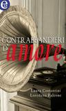 Contrabbandieri d'amore by Laura Costantini