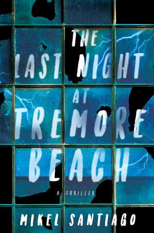 The Last Night at Tremore Beach: A Novel