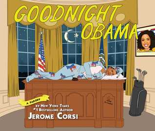 Goodnight Obama by Jerome R. Corsi