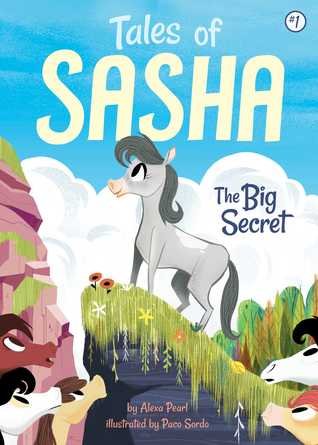 The Tales of Sasha #1: Big Secret
