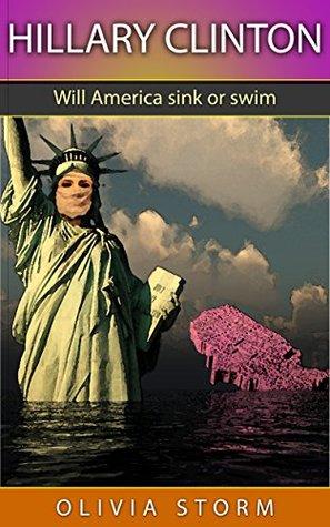 Hillary Clinton: Will America Sink or Swim