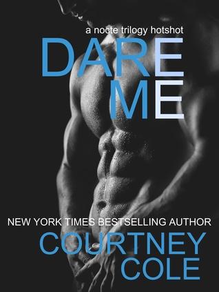Dare Me(The Nocte Trilogy 3.5)