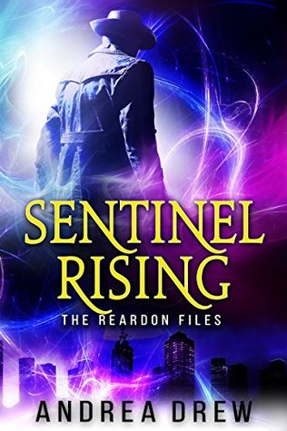 Sentinel Rising: The Reardon Files #1 (Gypsy Medium Book 4)