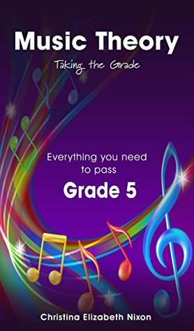 Music Theory Grade 5 Taking the Grade
