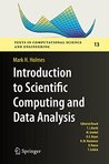 Introduction to Scientific Computing and Data Analysis (Texts in Computational Science and Engineering)
