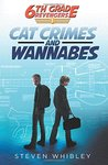 6th Grade Revengers: Cat Crimes and Wannabes