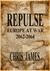 Repulse by Chris  James