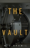 The Vault by M.D. Khamil