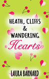 Heath, Cliffs & Wandering Hearts