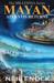 MAYAN, Atlantis Returns by Neil Enock