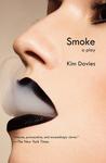 Smoke: A Play