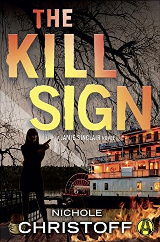 The Kill Sign (Jamie Sinclair #4)