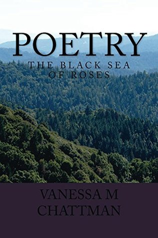 The Black Sea of Roses (Poetry, #12)