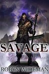 Savage (Badland Heroes, #1)