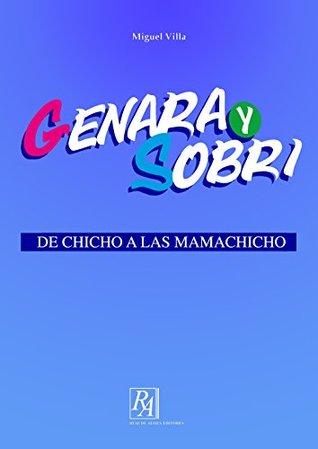 Genara y Sobri: De Chicho a las mamachicho