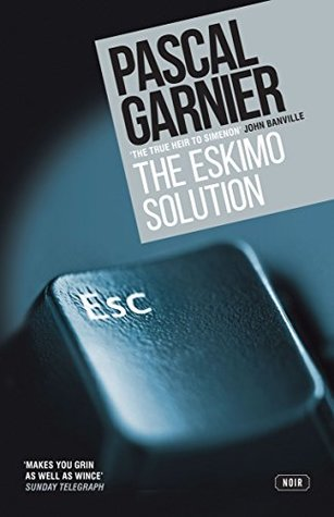 The Eskimo Solution by Pascal Garnier