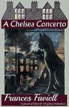 A Chelsea Concerto by Frances Faviell
