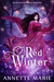 Red Winter (Red Winter Trilogy, #1) by Annette Marie