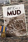 All I See Is Mud by Andrew Dunkley