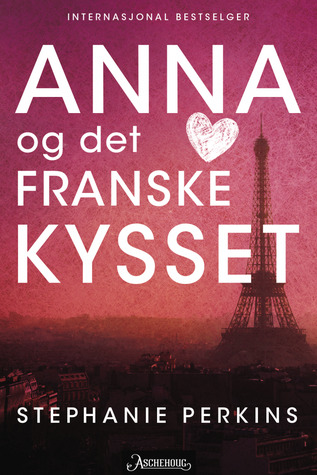 Anna og det franske kysset (Anna and the French Kiss, #1)